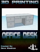 Office Desk (3D Printing)