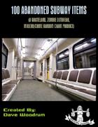 100 Abandoned Subway Finds