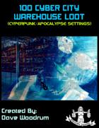100 Cyber City Warehouse Loot