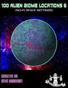 100 Alien Biome Locations 6