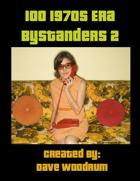 100 1970s Era Bystanders 2