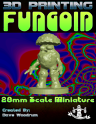 Fungoid (3D Print: STL)