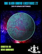 100 Alien Biome Locations 22