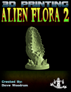 Alien Flora 2 (3D Print: STL)