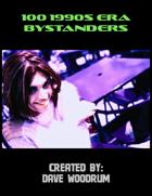 100 1990s Era Bystanders