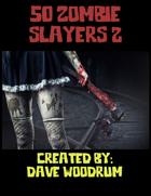 50 Zombie Slayers 2