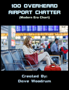 100 Overheard Airport Chatter