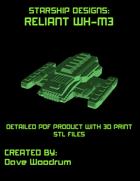 Ship Designs: Reliant WH-M3 (PDF and STL)