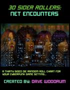 30 Sider Rollers: Net Encounters