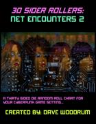 30 Sider Rollers: Net Encounters 2
