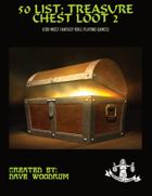 50 List: Treasure Chest Loot 2
