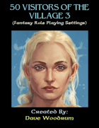 50 Visitors of the Village 3