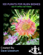 100 Plants for Alien Biomes