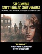 50 Zombie Safe House Survivors