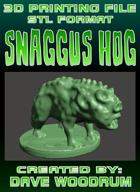 3D Print File: Snaggus Hog (Multiple Settings)