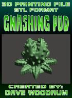3D Print File: Gnashing Pod (Multiple Settings)