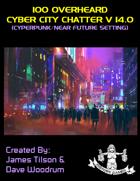 100 Overheard Cyber City Chatter V 14.0