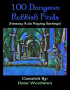 100 Dungeon Rubbish Finds
