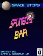 Space Stops: Spungo's Bar