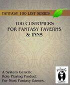 100 Customers for Fantasy Taverns & Inns