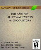 100 Fantasy Alleyway Events & Encounters