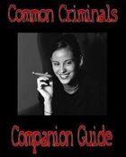Common Criminals: Companion Guide