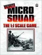 Micro Squad: The 1:1 Scale Game - WWII v1.1