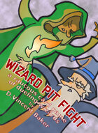 Wizard Pit Fight