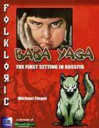 Folkloric - Baba Yaga, the First Setting in Rassiya