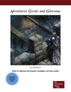 Adventures Great and Glorious