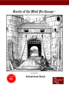 Castle of the Mad Archmage Adventure Book - 5E Version