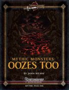 Mythic Monsters #6: Oozes Too