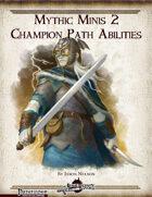Mythic Minis 2: Champion Path Abilities