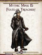Mythic Minis 15: Feats of Treachery