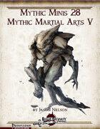 Mythic Minis 28: Mythic Martial Arts V