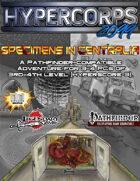 Hypercorps 2099: Specimens in Centralia