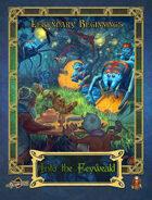 Legendary Beginnings: Into the Feyweald (5E)