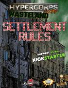 Hypercorps 2099 Wasteland: Settlement Rules