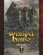 Whisper House (5E)