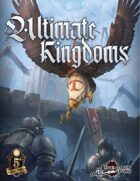 Ultimate Kingdoms (5E)