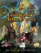 Legendary Adventures: Epic 5E
