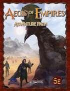 Aegis of Empires Adventure Path (5E)