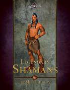 Legendary Shamans (5E)