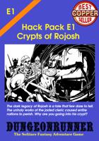 Dungeonrunner E1: Crypts of Rojosh