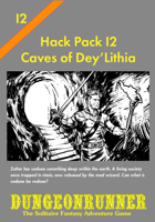Dungeonrunner I2: Caves of Dey'Lithia