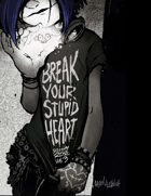 Serenity Rose Vol. 3: Break Your Stupid Heart