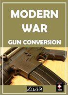 Modern War: Gun Conversion