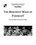 The Merchant Wars of Forsbury - aka All About Caravans & Cartage