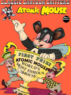 Classic Cartoon Critters: Atomic Mouse
