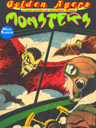 Golden Agers: Monsters